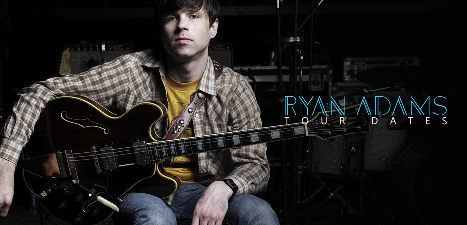 Ryan Adams Tour